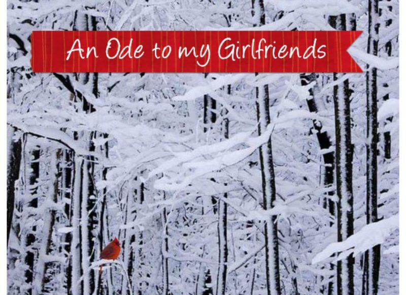 An Ode To My Girlfriends